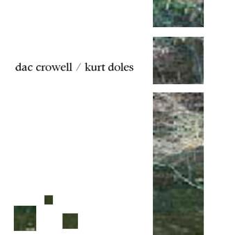 Dac Crowell / Kurt Doles — Dac Crowell / Kurt Doles