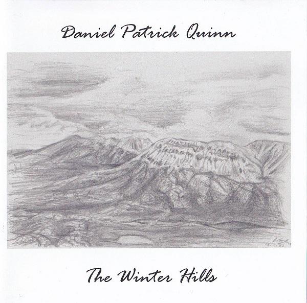 Daniel Patrick Quinn — The Winter Hills