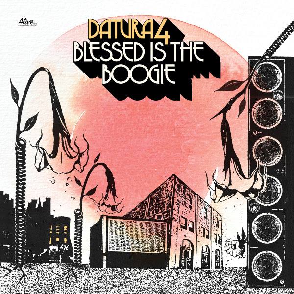 Datura 4 — Blessed Is the Boogie