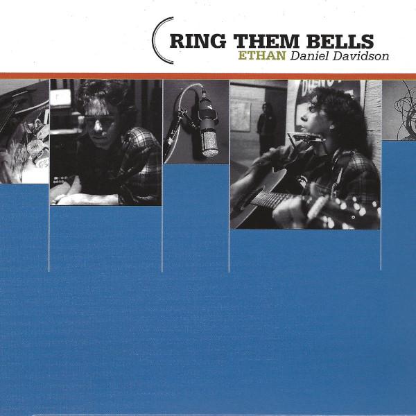 Ethan Daniel Davidson — Ring Them Bells