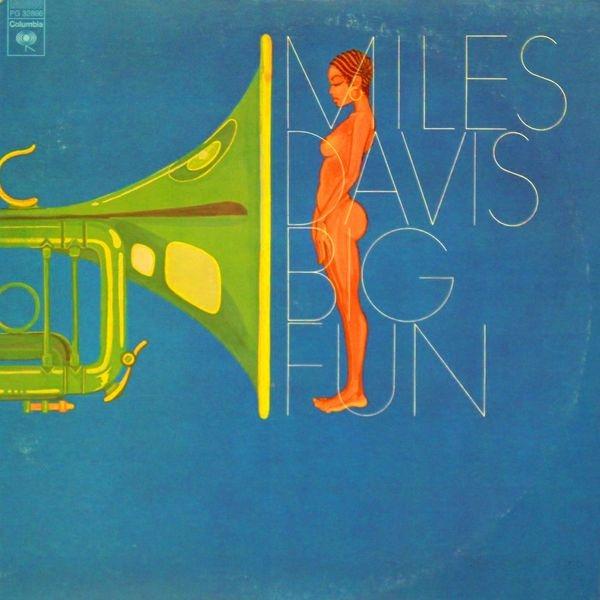 Miles Davis — Big Fun