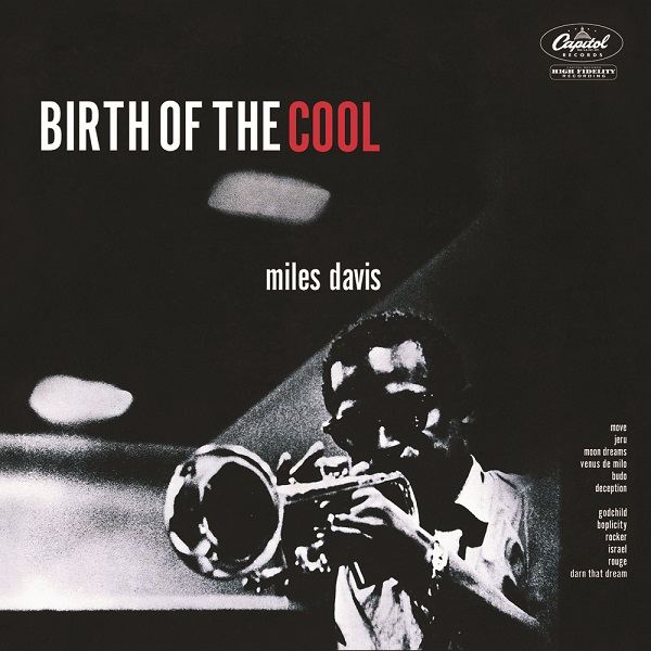 Miles Davis — The Complete Birth of the Cool
