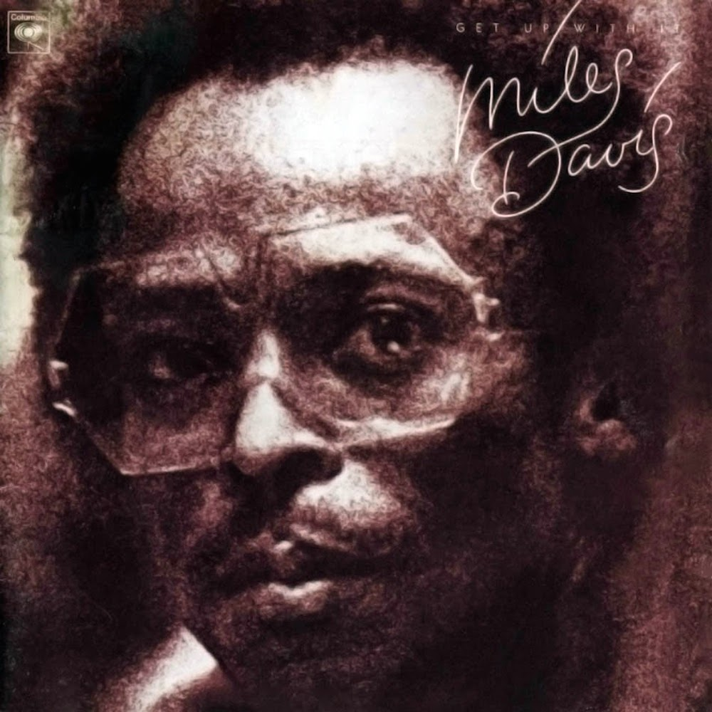 Miles Davis — Get up with It