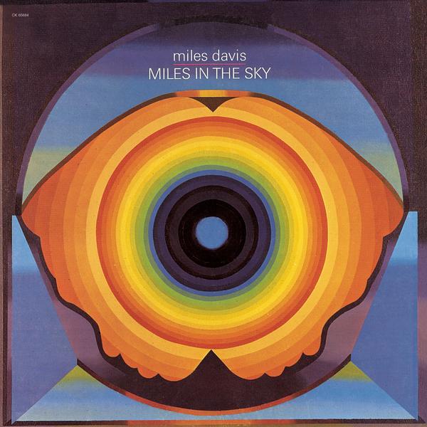 Miles Davis — Miles in the Sky