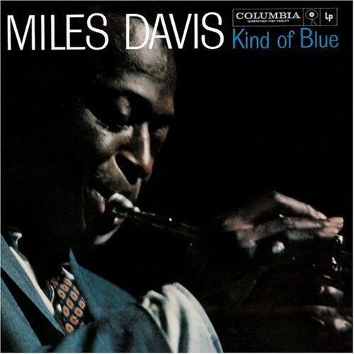 Miles Davis — Kind of Blue