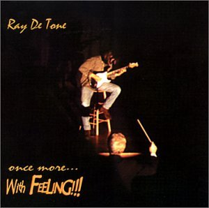 Ray de Tone — Once More... with Feeling