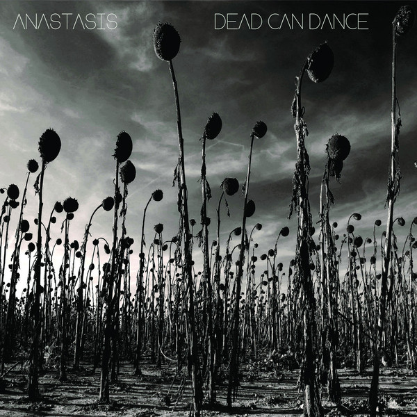 Dead Can Dance — Anastasis