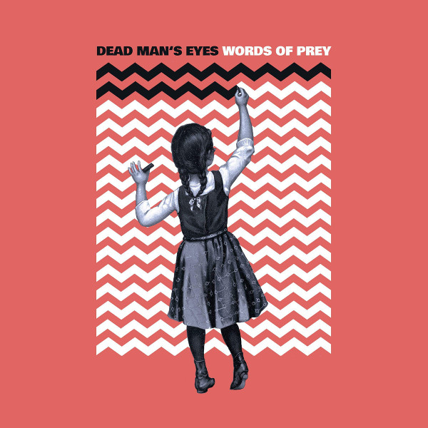 Dead Man's Eyes — Words of Prey