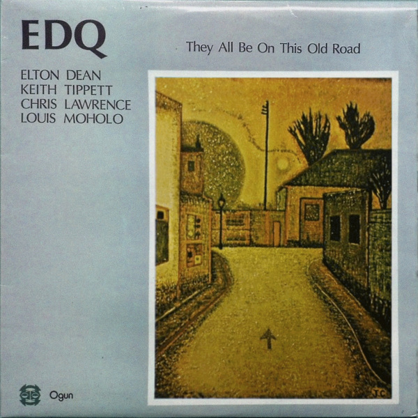 EDQ (Elton Dean Quartet) — They All Be on This Old Road