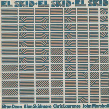 Elton Dean / Alan Skidmore / Chris Laurence / John Marshall — El Skid