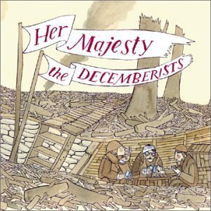 The Decemberists — Her Majesty