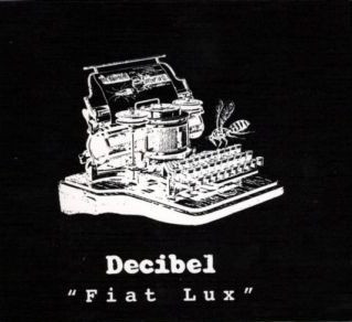 Decibel — Fiat Lux - The Complete Recordings 1977-2000