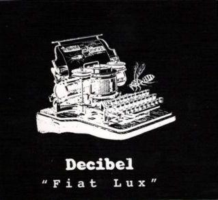 Decibel — Fiat Lux - The Complete Recordings 1977-2000
