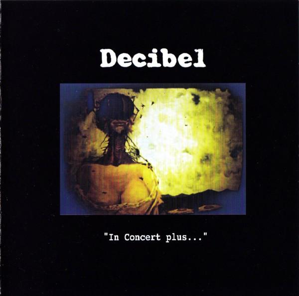 Decibel — In Concert Plus...