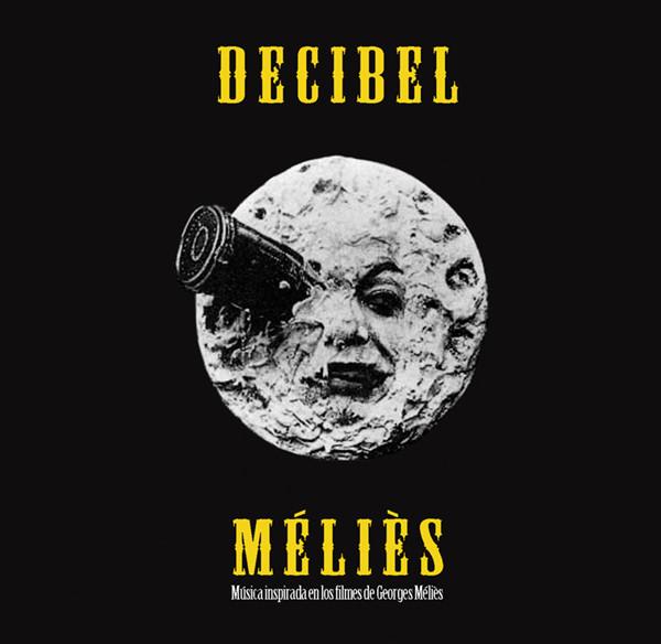 Decibel — Méliès
