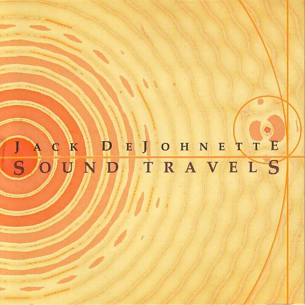 Jack DeJohnette — Sound Travels