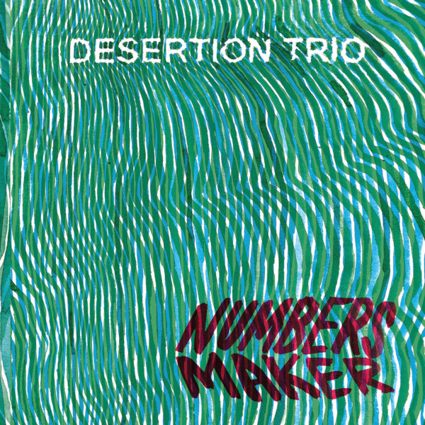Desertion Trio — Numbers Maker