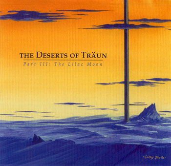 The Deserts of Träun — Part III: The Lilac Moon