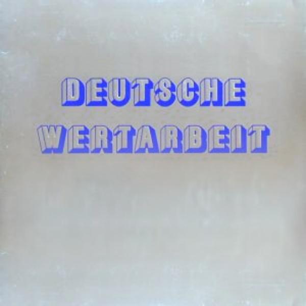 Deutsche Wertarbeit Cover art