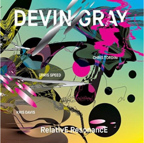 Devin Gray — Relative Resonance