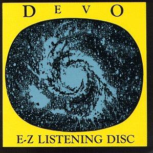 Devo — E-Z Listening Disc