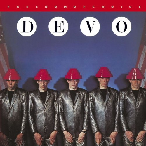 Devo — Freedom of Choice