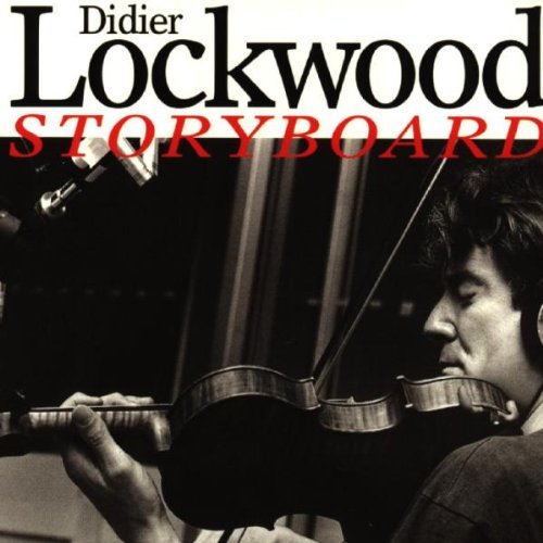 Didier Lockwood — Storyboard