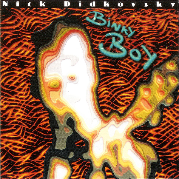 Nick Didkovsky — Binky Boy