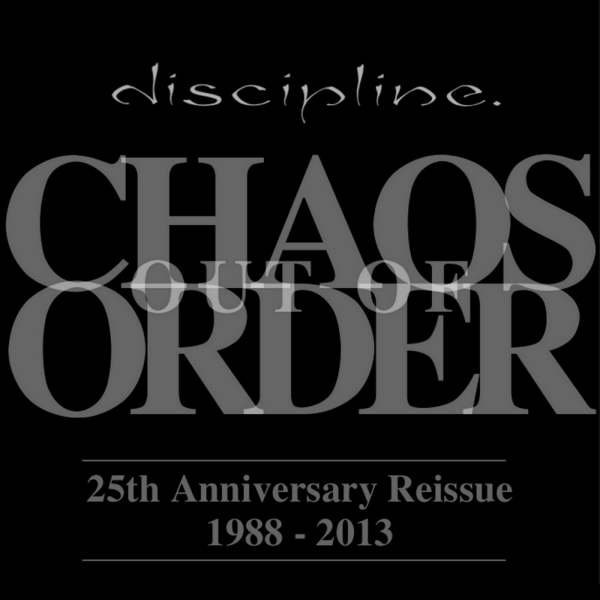Discipline — Chaos out of Order