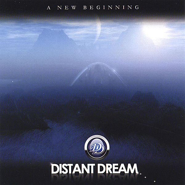 Distant Dream — A New Beginning