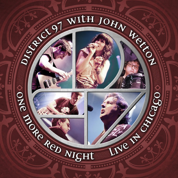 District 97 with John Wetton — One More Red Night - Live in Chicago