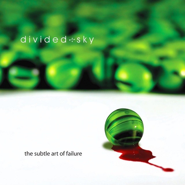 Divided Sky — The Subtle Art of Failure