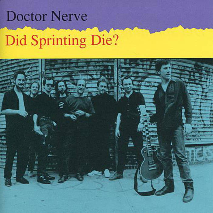 Doctor Nerve — Did Sprinting Die?