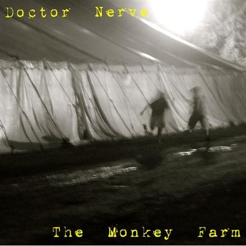 Doctor Nerve — The Monkey Farm