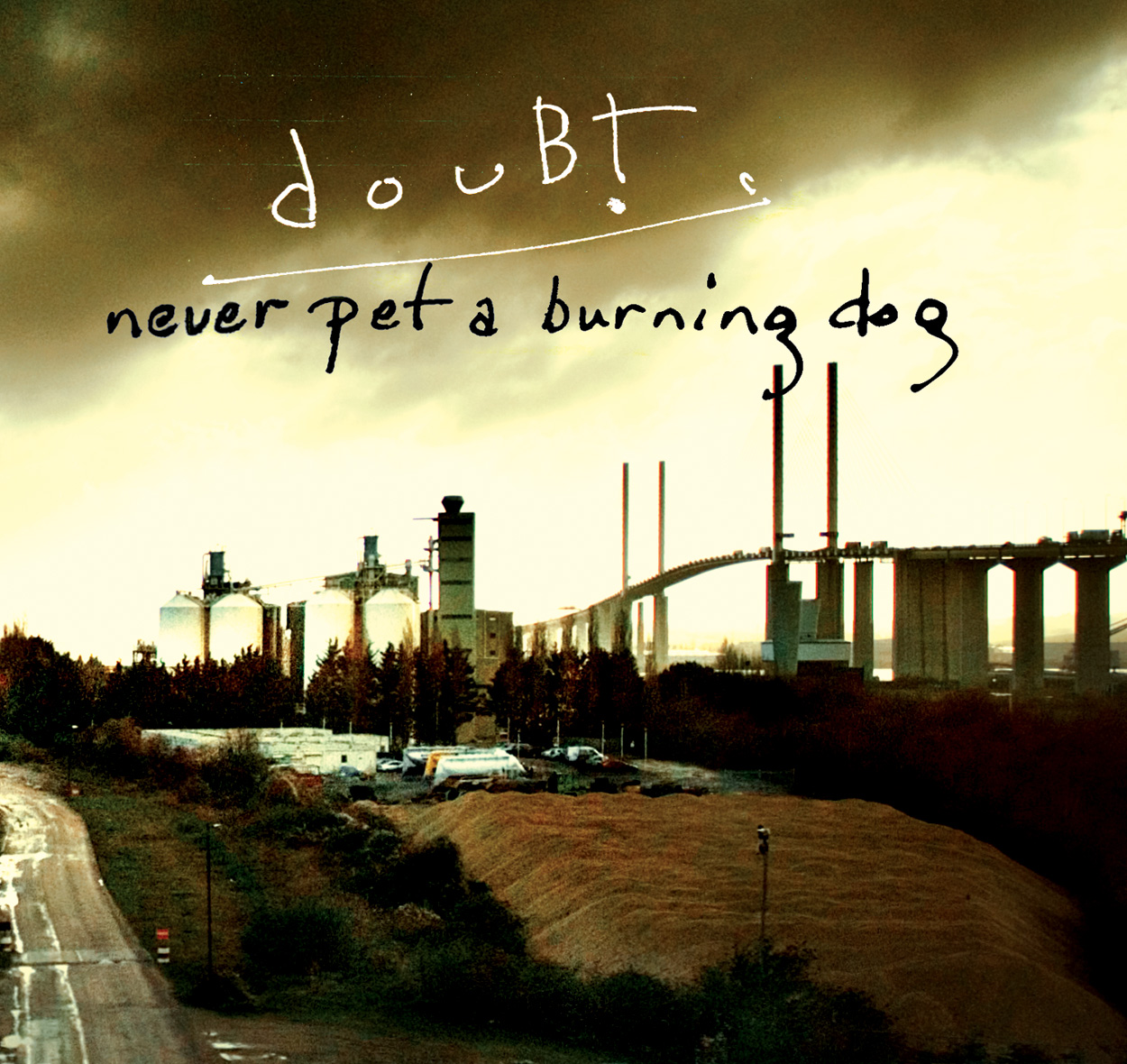 Doubt — Never Pet a Burning Dog