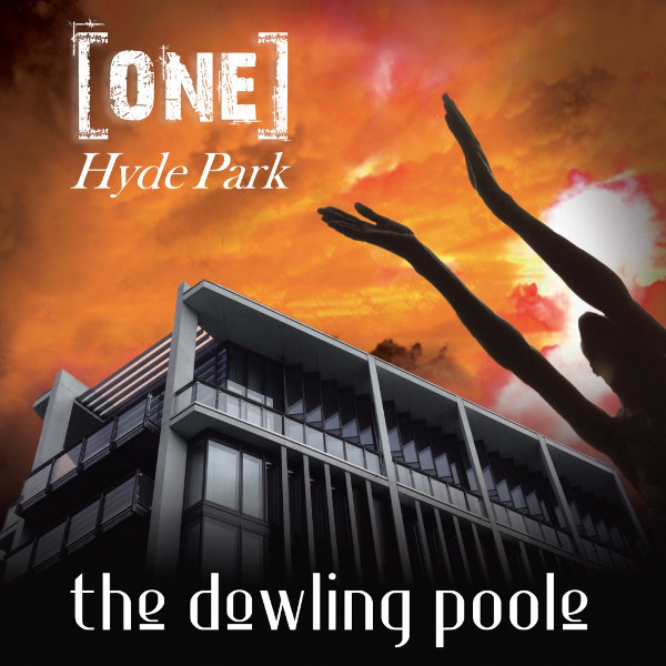 The Dowling Poole — One Hyde Park
