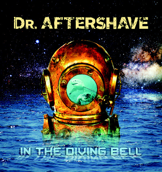 Dr. Aftershave — In the Diving Bell