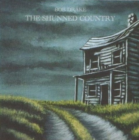 Bob Drake — The Shunned Country
