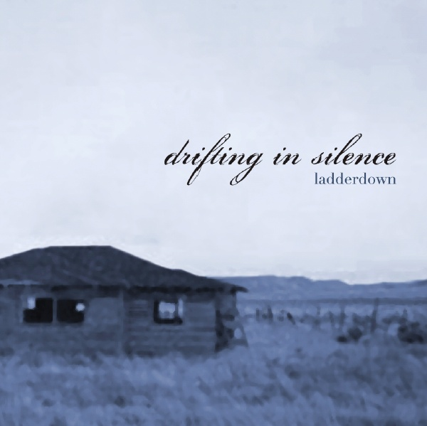 Drifting in Silence — Ladderdown