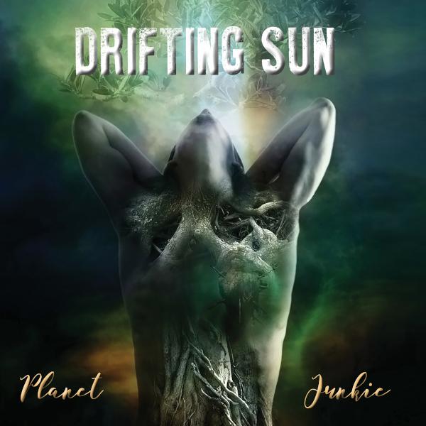 Drifting Sun — Planet Junkie