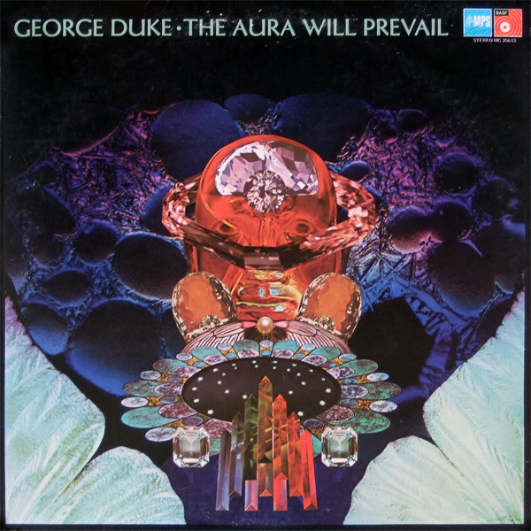 George Duke — The Aura Will Prevail