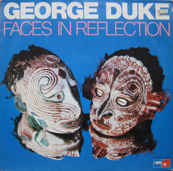 George Duke — Faces in Reflextion