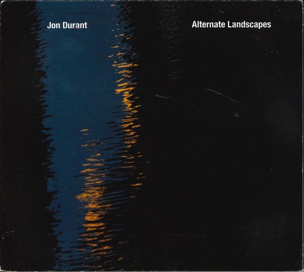 Jon Durant — Alternate Landscapes