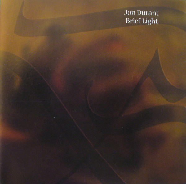 Jon Durant — Brief Light