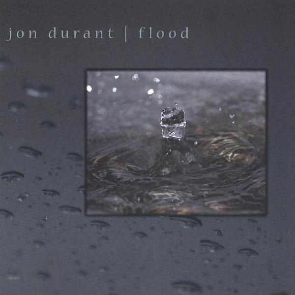 Jon Durant — Flood