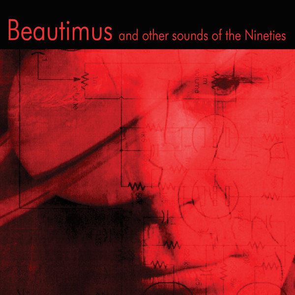Tom Dyer — Beautimus and Other Sounds of the Nineties