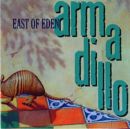 East of Eden — Armadillo