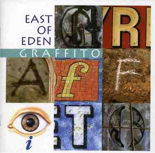 East of Eden — Graffito