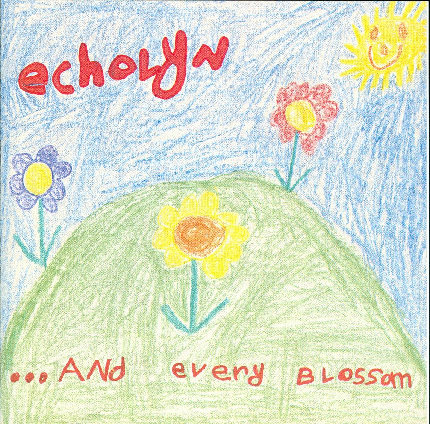 Echolyn - ...And Every Blossom cover