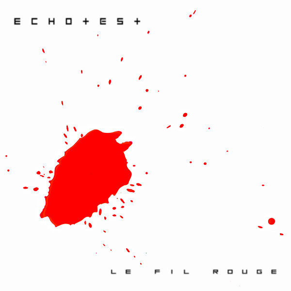 EchoTest — Le Fil Rouge